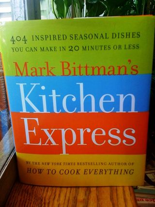 Kitchen Express Mark Bittman