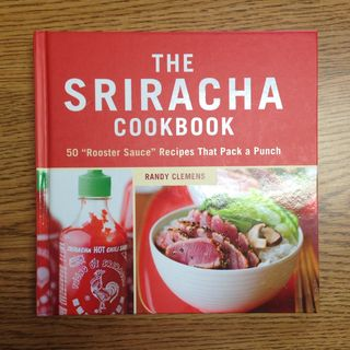2014_Food_The Sriracha Cookbook